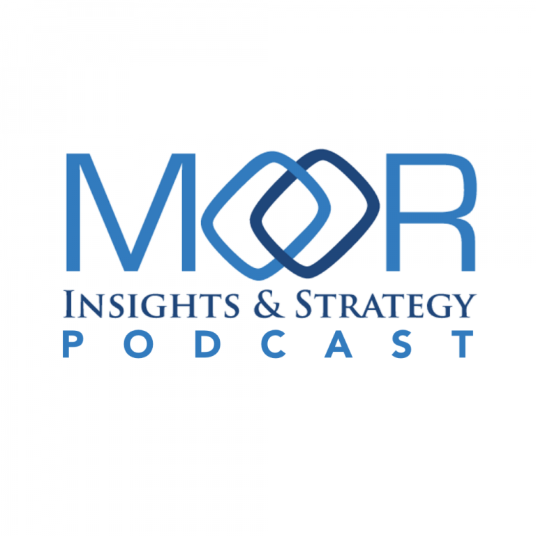 Moor Insights & Strategy Podcast